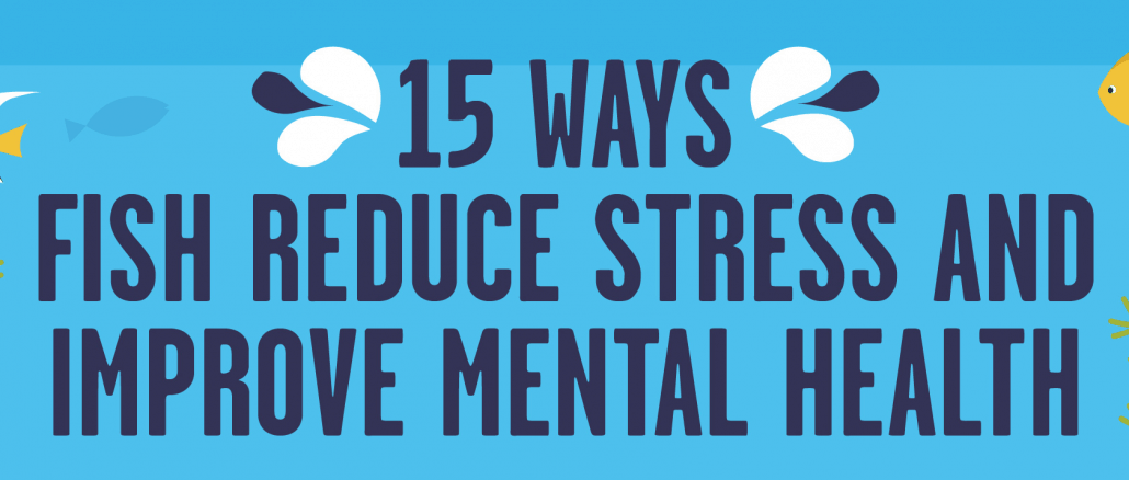 15 Ways Fish Reduce Stress and Improve Mental Health Banner